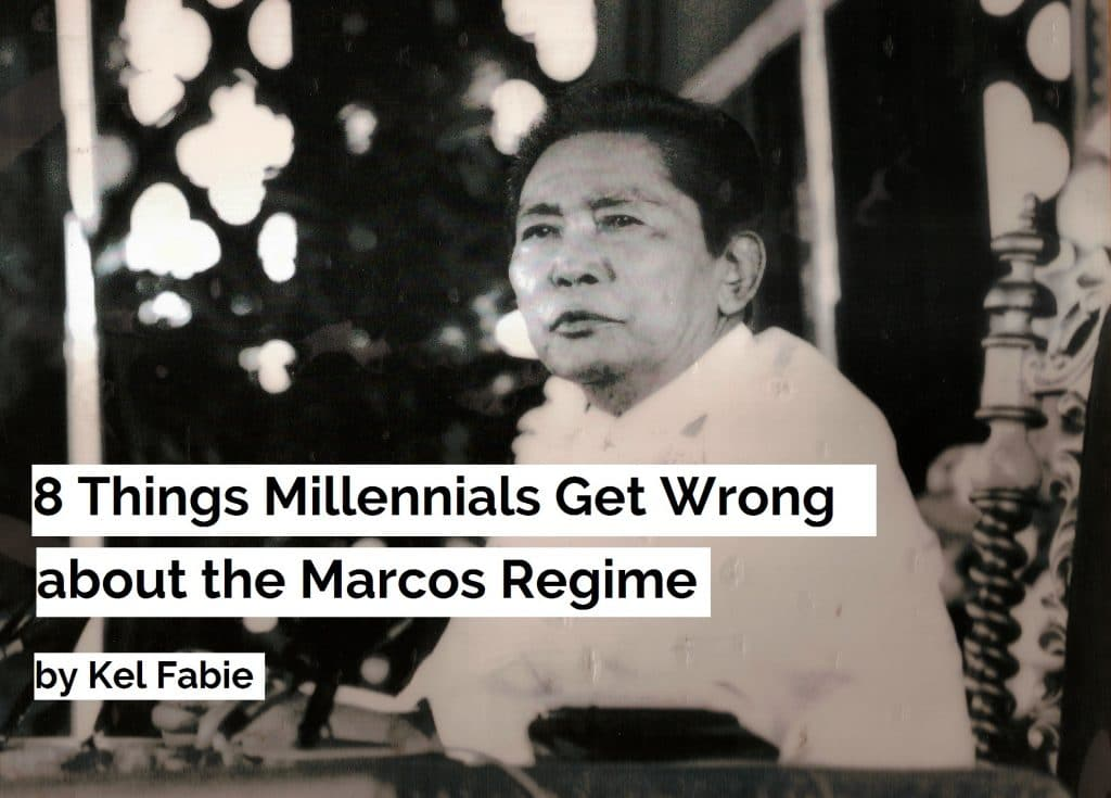 8 Things Millennials Get Wrong about the Marcos Regime 1